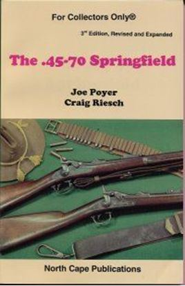 .45-70 Springfield, The - 4th Edition, Revised and Expanded