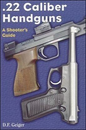 .22 Caliber Handguns,  A Shooter's Guide