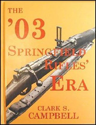 '03 Springfield Rifles Era, The