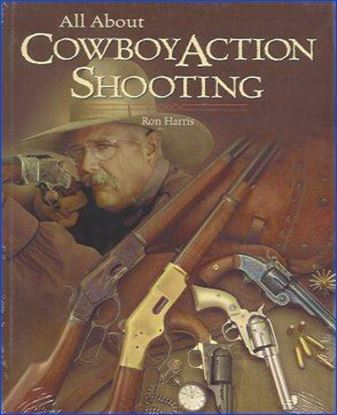All About Cowboy Action Shooting