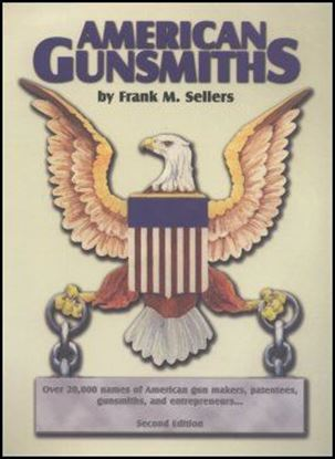 American Gunsmiths 2nd Edition