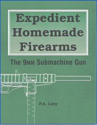 Expedient Homemade Firearms