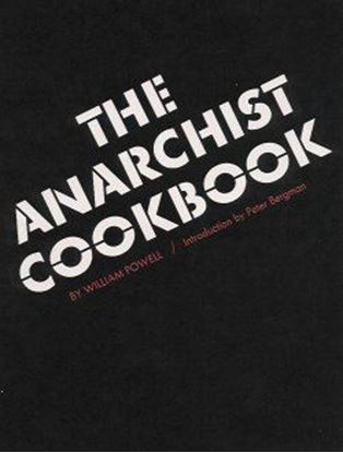Anarchist Cook Book, The