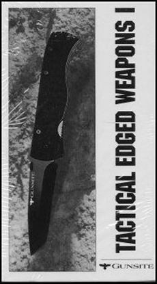 Gunsite Tactical Edged Weapons 1 (Video)