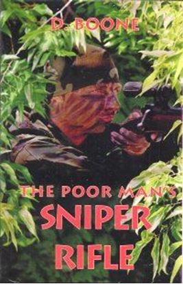 Poor Man's Sniper Rifle, The