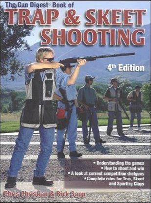 Gun Digest Book Of Trap & Skeet Shooting, The (4th Edition)