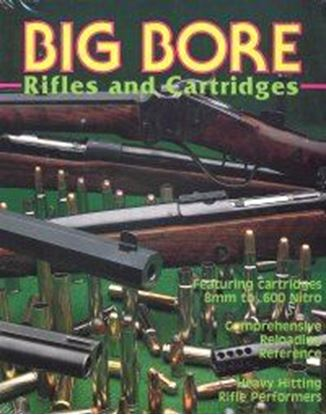 Big Bore Rifles & Cartridges