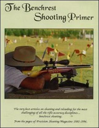 Benchrest Shooting Primer, The