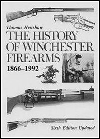 History Of Winchester Firearms, The