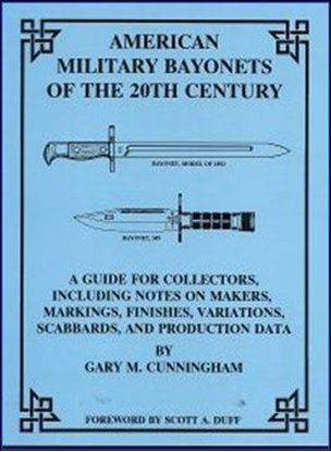 American Military Bayonets Of The 20th Century