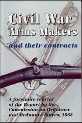 Civil War Arms Makers and Their Contracts