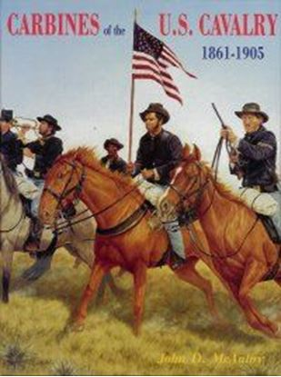 Carbines Of The U.S. Cavalry 1861-1905