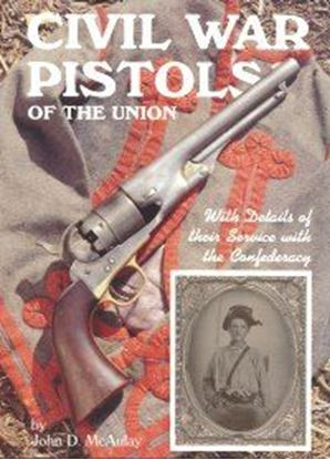 Civil War Pistols Of The Union