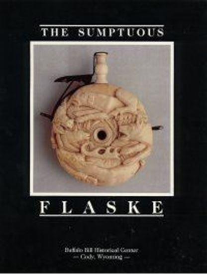 Sumptuous Flaske, The