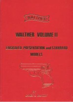 Walther Engraved, Presentation & Standard,  Vol. 2