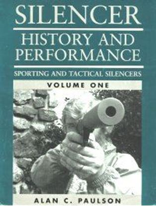 Silencer History And Performance, Vol. I