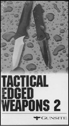 Gunsite Tactical Edged Weapons 2  (Video)