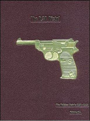 P.38 Pistol: Volume 1, The  (The Walther Pistols 1930-1945)