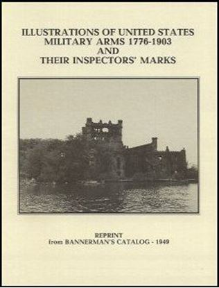 Illustrations Of US Military Arms 1776-1903