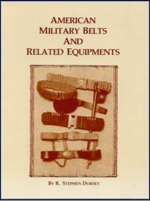 American Military Belts And Related Equipment