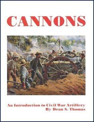 Cannons, An Intro To Civil War Artillery