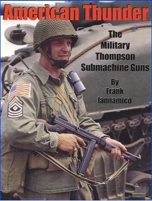 American Thunder II: The Military Thompson Submachine Guns