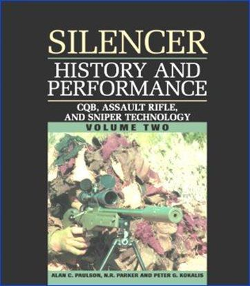 Silencer History And Performance, Vol. II