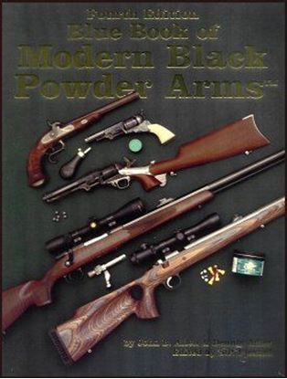 Blue Book Of Modern Black Powder Arms 4th Edition