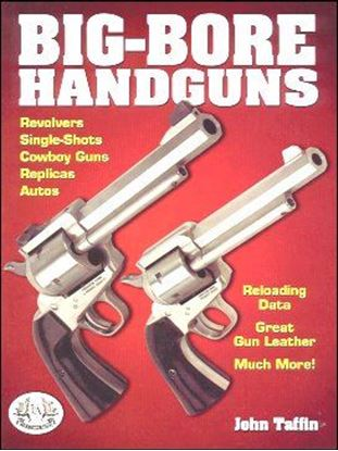 Big Bore Handguns