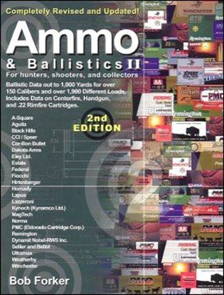 Ammo & Ballistics #2  For Hunters, Shooters and Collectors