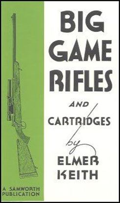 Big Game Rifles And Cartridges