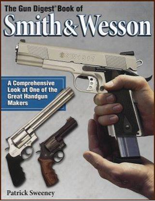 Gun Digest Book of Smith & Wesson