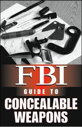 FBI Guide to Concealable Weapons