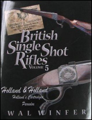 British Single Shot Rifles of Holland & Holland