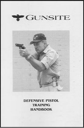 Defensive Pistol Training Handbook