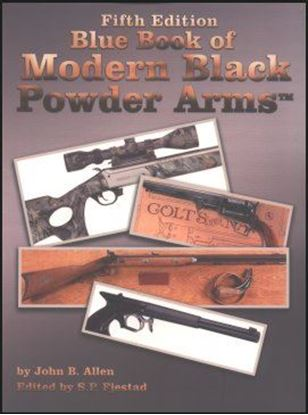 Blue Book Of Modern Black Powder Arms 5th Edition