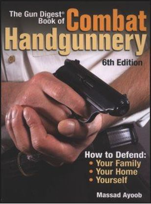 Gun Digest Book of Combat Handgunnery 6th Edition
