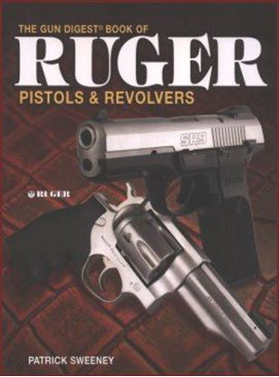 Gun Digest Book of Ruger Pistols & Revolvers