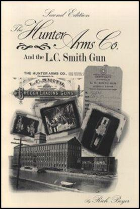 Hunter Arms Co. and the L.C. Smith Gun