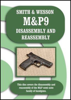 Smith & Wesson M&P9 DIsassembly and Reassembly (DVD)