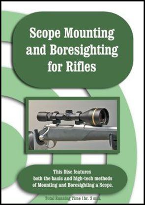 Scope Mounting and Boresighting for Rifles (DVD)
