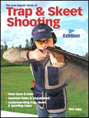 Gun Digest Book Of Trap & Skeet Shooting, The (5th Edition)