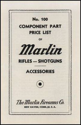 Marlin Component Part & Price List of Rifles and Shotguns 1940
