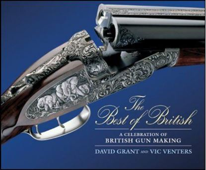 Best of British:  A Celebration of British Gun Making