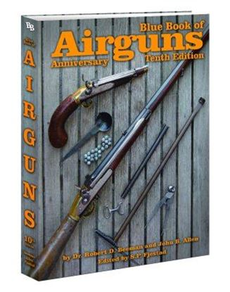 Blue Book Of Airguns Tenth Anniversary Edition