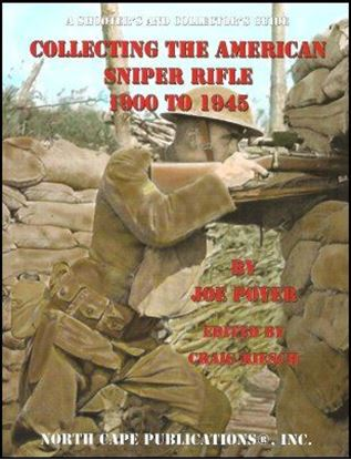 Collecting The American Sniper Rifle 1900-1945