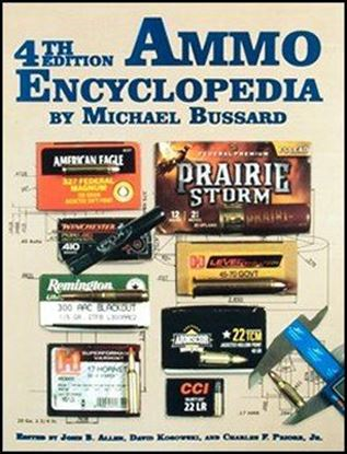 Ammo Encyclopedia 4th Edition
