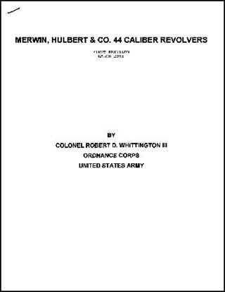 Merwin, Hulbert & Co. 44 Caliber Revolvers (First Revision March 2015)