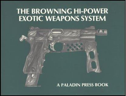 Browning Hi-Power Exotic Weapons System