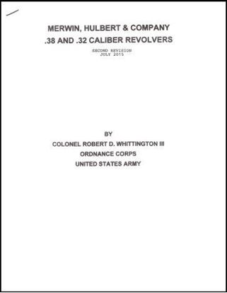 Merwin, Hulbert & Company .38 and .32 Caliber Revolvers (Second Revision July 20